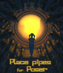 Place Pipes  for Poser