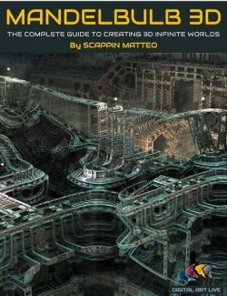 Mandelbulb 3D: The Complete Guide to Creating Infinite 3D Worlds