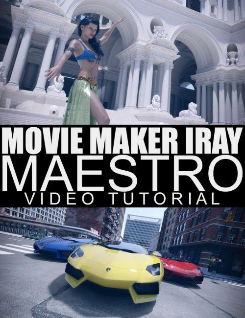 Movie Maker Iray Maestro - Video Tutorial
