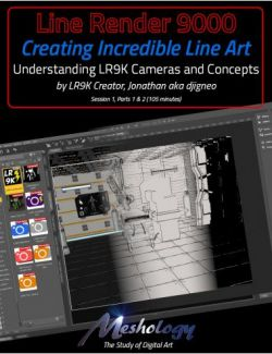 Creating Incredible Line Art with Line Render 9000: Understanding the LR9K Cameras and Settings