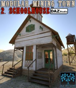 Modular Mining Town: 2. Schoolhouse for Daz Studio