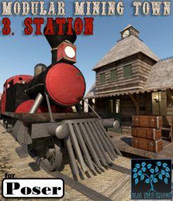 Modular Mining Town: 3. Station for Poser
