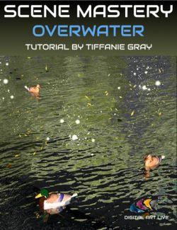 Scene Mastery Tutorial : Overwater