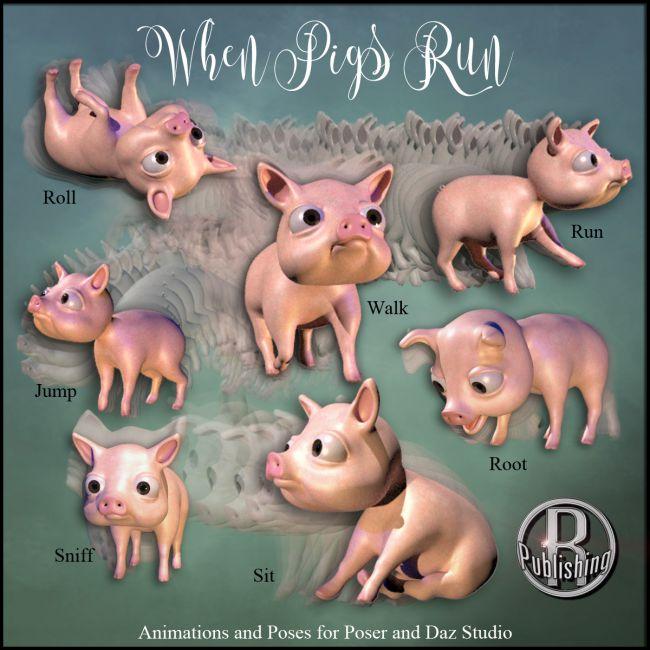 When Pigs Run