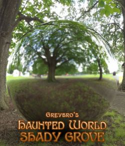 Greybro's Haunted World- Shady Grove HDRI