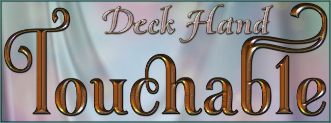 Touchable Deck Hand