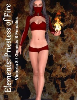 Elements: Priestess of Fire for Genesis 8 Females