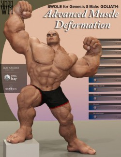 SWOLE for Genesis 8 Male: Goliath- Advanced Muscle Deformation