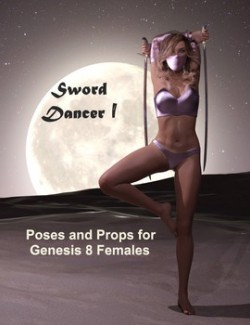 Sword Dancer I: Poses for Genesis 8 Females