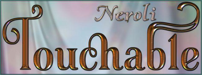 Touchable Neroli