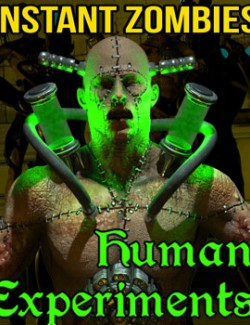 Instant Zombies 6: Human Experiments
