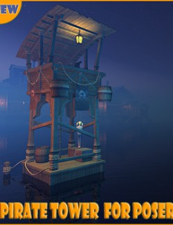 Pirate tower for Poser