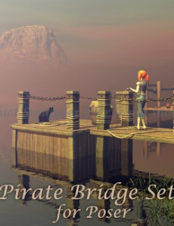 Pirate Bridge Set  for Poser