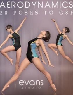 Aerodynamic Poses For Genesis 8 Female