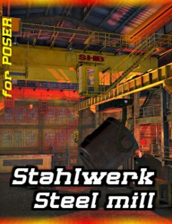 Stahlwerk - Steel Mill