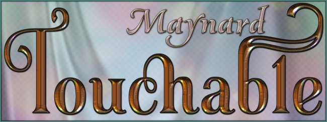 Touchable Maynard