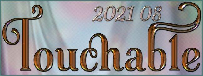 Touchable 2021 08