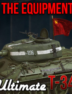 Ultimate T-34: The Equipment