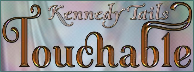 Touchable Kennedy Tails