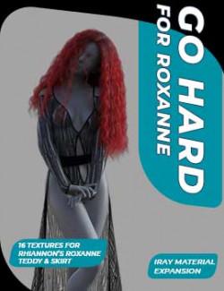 GoHard for Roxanne