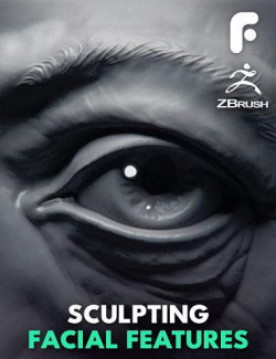 Sculpting the Facial Features in ZBrush