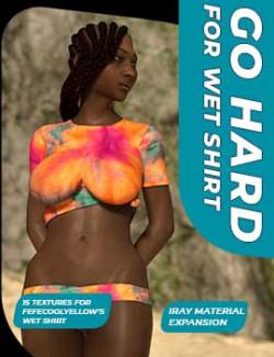 GoHard for Wet Shirt