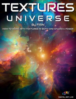 Textures Universe: Creating and Editing Textures for Daz Studio and Poser