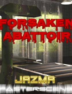 Forsaken Abattoir